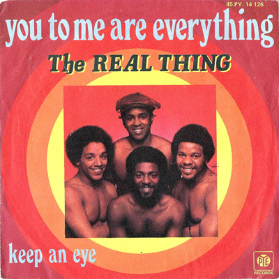 The Real Thing - You To Me Are Everything - 1976